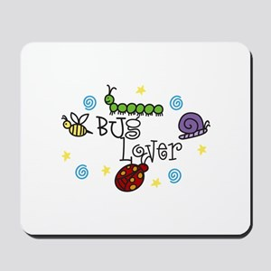BUg Lover Mousepad