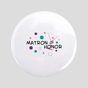 """MATRON OF HONOR 3.5"""" Button"""