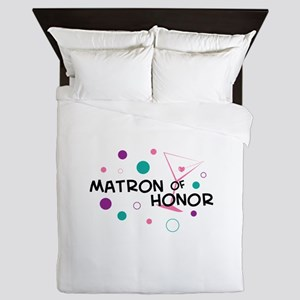 MATRON OF HONOR Queen Duvet