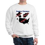 Regime Changes Sweatshirt