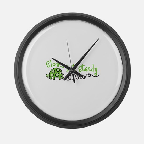 Slow... but Steady Large Wall Clock