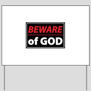 BEWARE OFGOD Yard Sign