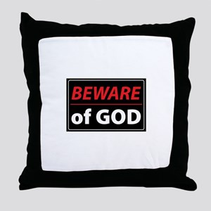 BEWARE OFGOD Throw Pillow