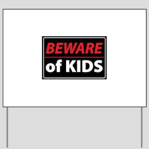 BEWARE OF KIDS Yard Sign