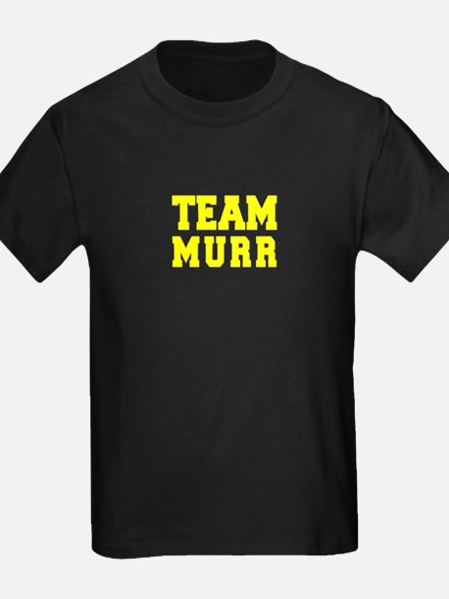 TEAM MURR T-Shirt