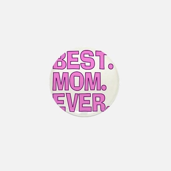Best Mom Ever Pink Purple Mini Button