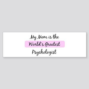 Worlds Greatest Psychologist Bumper Sticker