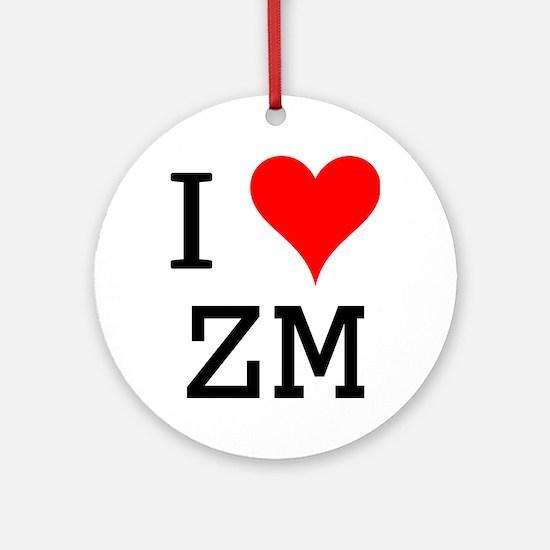 I Love ZM Ornament (Round)