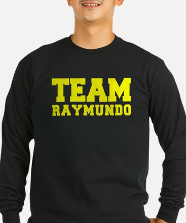 TEAM RAYMUNDO Long Sleeve T-Shirt