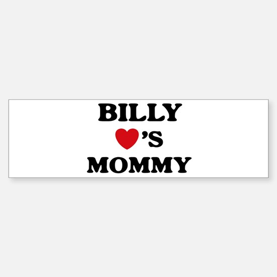 Billy loves mommy Bumper Bumper Bumper Sticker