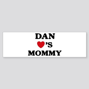 Dan loves mommy Bumper Sticker