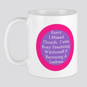 Sorry I missed church... Mug