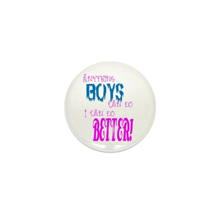Anything Boys can do, I can d Mini Button (10 pack