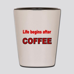 Life begins after COFFEE 3 Shot Glass