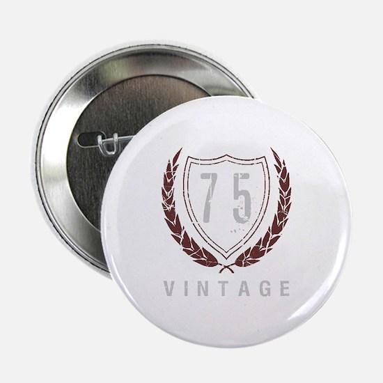 """75th Birthday Laurels 2.25"""" Button"""