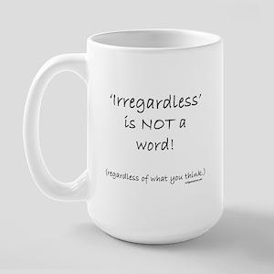 grammar_irregardless Mugs