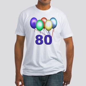 80 Gifts Fitted T-Shirt