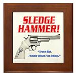 Sledge Hammer! Framed Tile