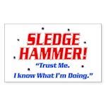 Sledge Hammer! Rectangle Sticker