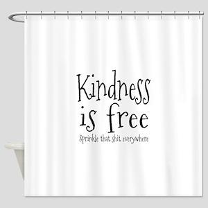 Sprinkle Kindness Shower Curtain
