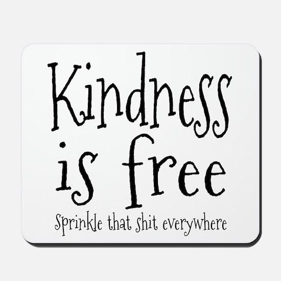 Sprinkle Kindness Mousepad