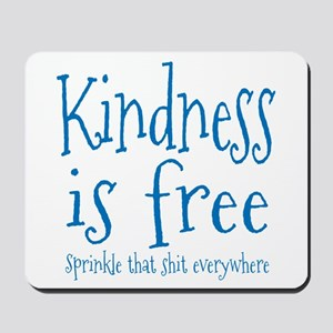 Sprinkle Kindness Blue Mousepad