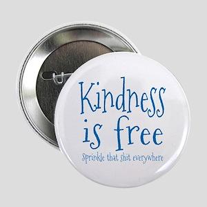 "Sprinkle Kindness Blue 2.25"" Button"