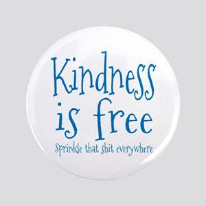 "Sprinkle Kindness Blue 3.5"" Button"