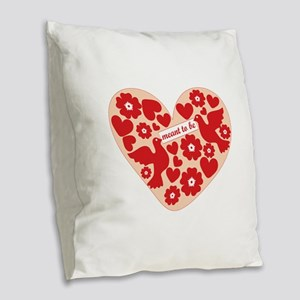 Meant To Be Burlap Throw Pillow