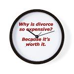Divorce is worth it. Wall Clock
