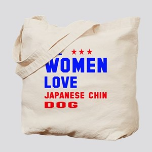 Real Women Love Japanese Chin Dog Tote Bag