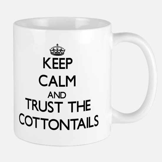 Keep calm and Trust the Cottontails Mugs