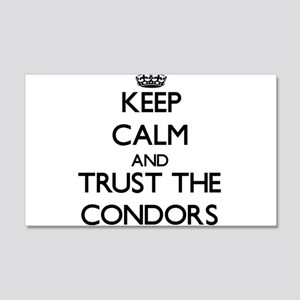 Keep calm and Trust the Condors Wall Decal