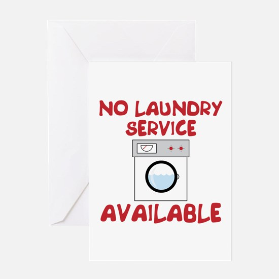 No Laundry Service Available Greeting Cards
