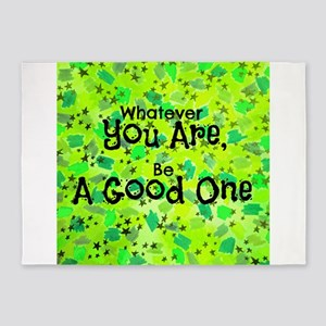 Be A Good One 5'x7'Area Rug