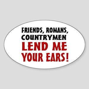 Lend Me Your Ears Sticker (Oval)