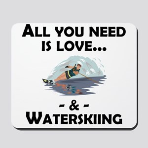 Love And Waterskiing Mousepad