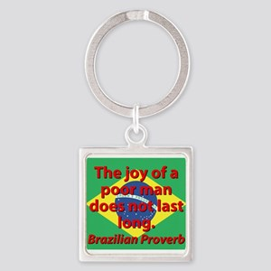 The Joy Of A Poor Man Keychains