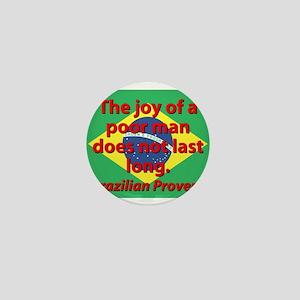 The Joy Of A Poor Man Mini Button