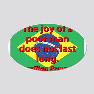 The Joy Of A Poor Man Wall Decal