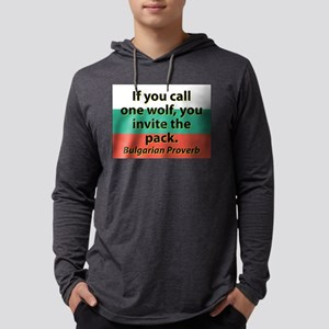 If You Call One Wolf Long Sleeve T-Shirt