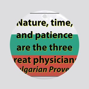 Nature Time And Patience Round Ornament