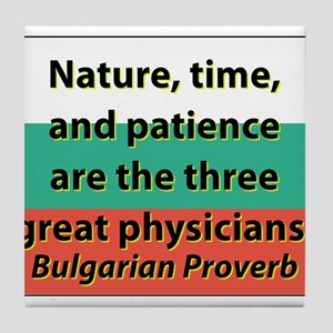 Nature Time And Patience Tile Coaster