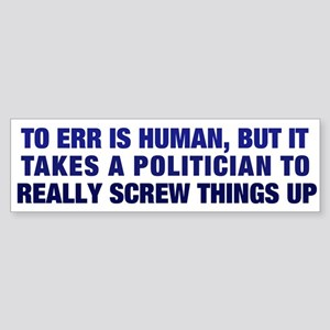 To Err is Human Bumper Sticker