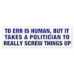To Err is Human Bumper Sticker