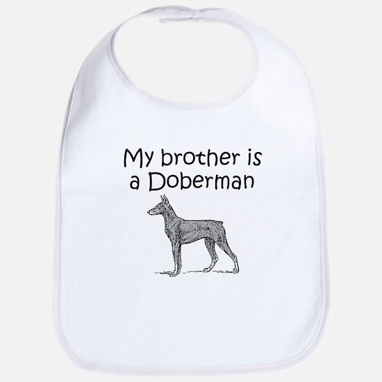 My Brother Is A Doberman Bib