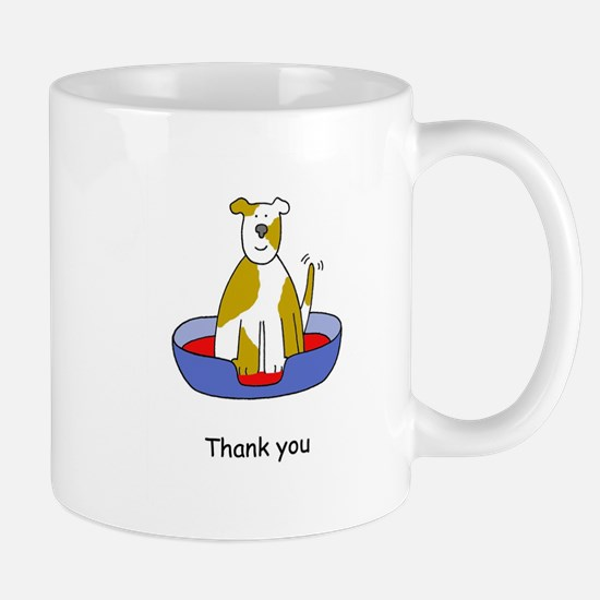 Thanks for looking after the dog. Mugs