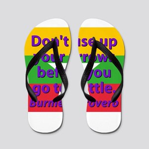 Dont Use Up Your Arrows Flip Flops