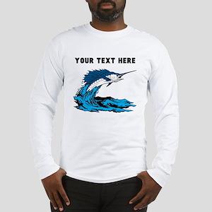 Custom Blue Marlin Long Sleeve T-Shirt