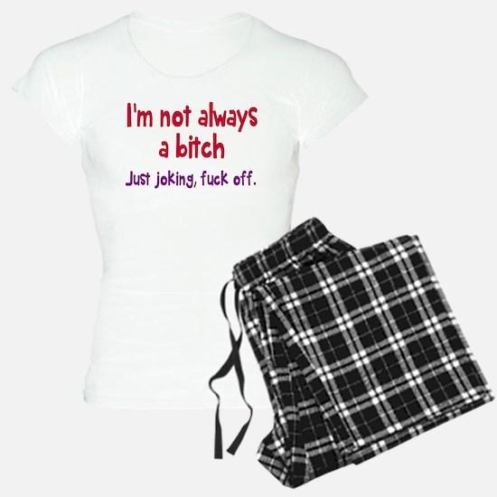 Not Always A Bitch Pajamas